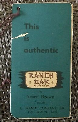 A Brandt - Authentic Ranch Oak Furniture Tag W/string - Acorn Brown - Rare