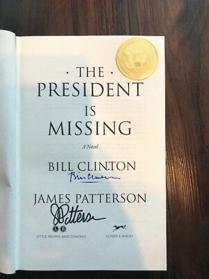 Bill Clinton and James Patterson President Is Missing signed title page + seal