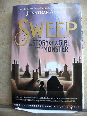 JONATHAN AUXIER - SWEEP- The Story of a Girl and Her Monster - ARC 9/2018