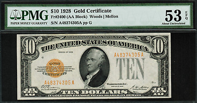 1928 $10 Gold Certificate FR-2400 - Graded PMG 53 EPQ - About Uncirculated
