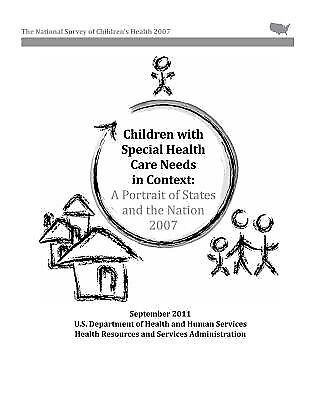 Children Special Health Care Needs in Context Portrait by Human Services U S Dep