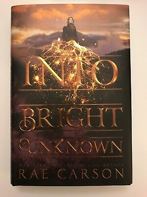 Into the Bright Unknown by Rae Carson 2017, Hardcover 1st edition 1st printing
