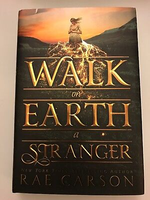 Walk on Earth a Stranger by Rae Carson 2015, Hardcover 1st edition 1st printing