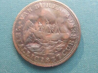 1837 Hard Times Token Van Buren Metalic Currency Damaged