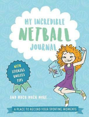 My Incredible Netball Journal by Eliza McCann Hardcover Book Free Shipping!
