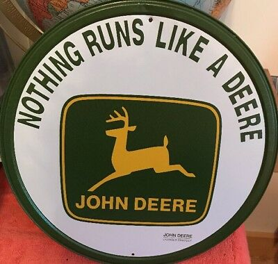 "John Deere   Nothing Runs Like a Deere   Round Metal Sign   11 1/2"" Diameter"