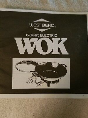 West Bend 6 Quart Electric Wok Instruction Manual and Recipe Booklet 1991