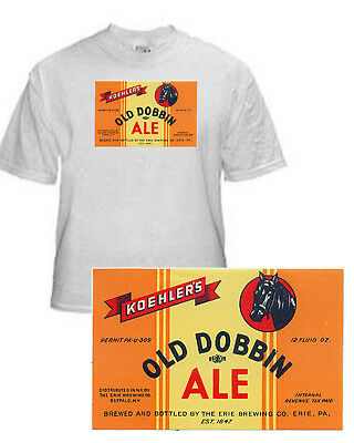 Erie Brewing Koehler's Old Dobbin Ale Beer Label T Shirt Small-Xxxlarge (F)