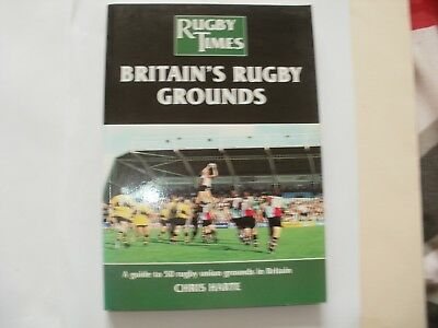Rugby Book-Chris Harte-Britain's Rugby Grounds,guide To 50 Grounds