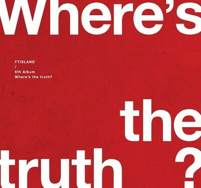 FTISLAND 6th Album - [Where's the truth?] TRUTH Ver. CD+72p Photobook+Photocard