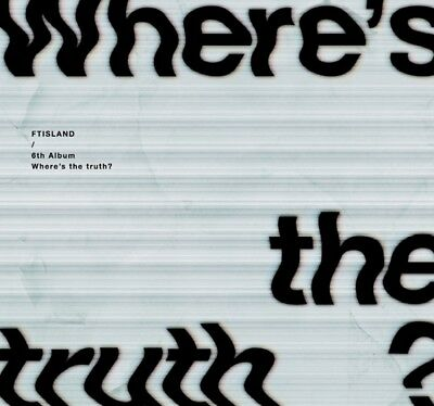 FTISLAND 6th Album - [Where's the truth?] FALSE Ver. CD+72p Photobook+Photocard