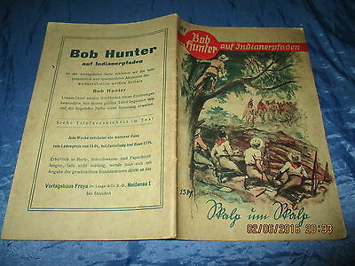 Bob Hunter  auf Indianerpfaden , # 81 , Wildwest - Romanheft 1939 ,  Western
