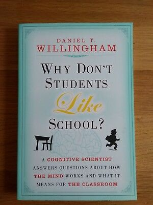 Why Don't Students Like School?  a Cognitive Scientist Answers Questions About …