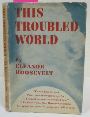 1938 Antique; This Troubled World by Eleanor Roosevelt; 1st Edition