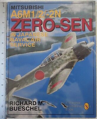Mitsubishi A6M1/2/2N Zero Sen Ww2 Japanese Aircraft Pictorial History Book