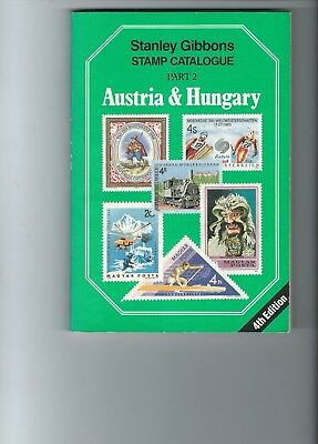 Stanley Gibbons Catalogue Part 2 Austria & Hungary 4th edition