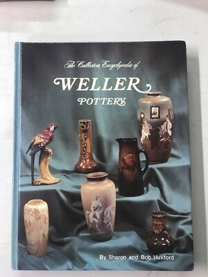 The Collectors Encyclopedia of Weller Pottery: The