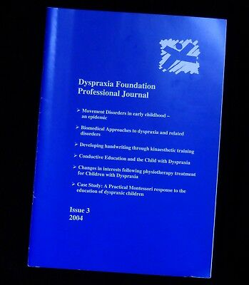 Dyspraxia Foundation Professional Journal  Issue 3 2004