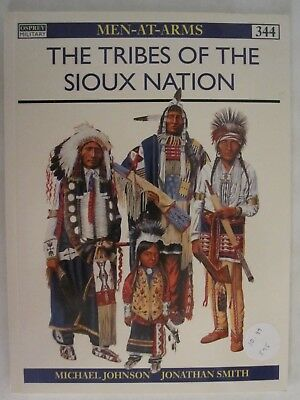 TRIBES OF THE Sioux Nation (Men-At-Arms Series, 344) - $5 49