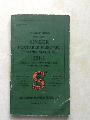 Original  Singer 221 Featherweight Sewing Machine Instruction Manual
