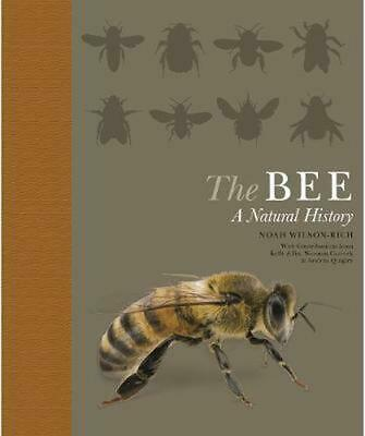 The Bee: A Natural History by Noah Wilson-Rich (English) Paperback Book Free Shi