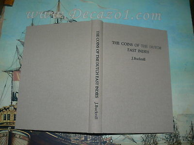 Bucknill ,John:The coins of the Dutch East Indies,Deluxe Limited Edition reprint