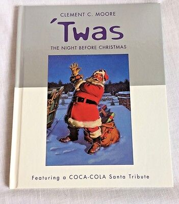 Coca Cola Santa Twas the Night Before Christmas Clement C Moore Book