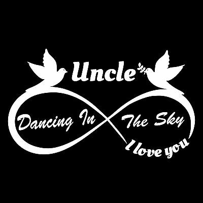 Uncle - I Love You Forever - Precision cut Decal Vehicle Rear Window