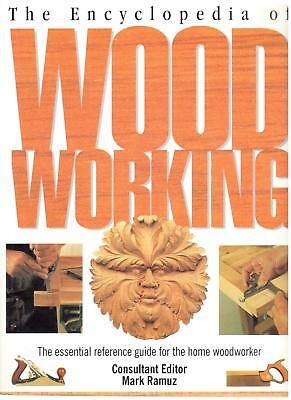 The Encyclopedia of Woodworking Reference Guide Home Woodworker Ramuz PB 2003