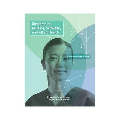 Research in Nursing, Midwifery and Allied Health: Evidence for Best Practice wit