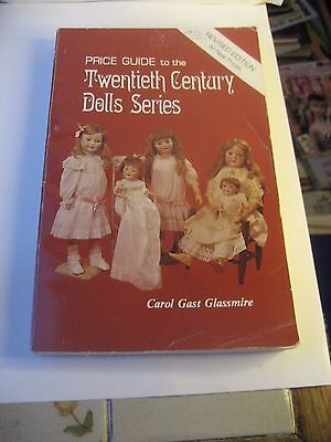 20Th Century Dolls Series Book-Carol Gast Glassmire/bonus: Old Dolls-St George