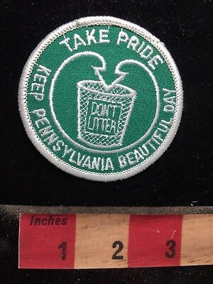 Take Pride Keep Pennsylvania Beautiful Day Don't Litter Patch - Environment 79G