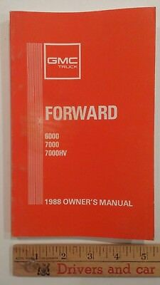 1988 GMC FORWARD 6000/7000 - Original Owner's Manual - Very Good Condition