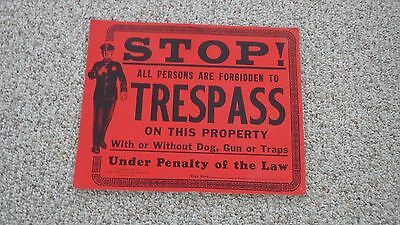 Early Police  Trespass Sign Stop Police Law Enforcement 1930's To 1940's 14X 11