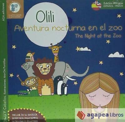 Olili, Aventura nocturna en el Zoo: And the night at the zoo