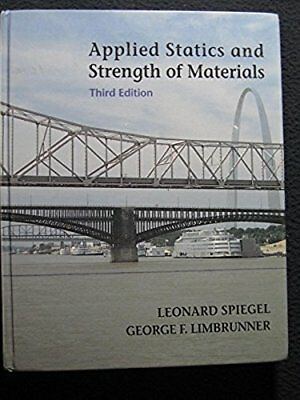 Statics and strength of materials second edition 1967 1000 applied statics and strength of materials 3rd edition hardcover nov 16 fandeluxe Images