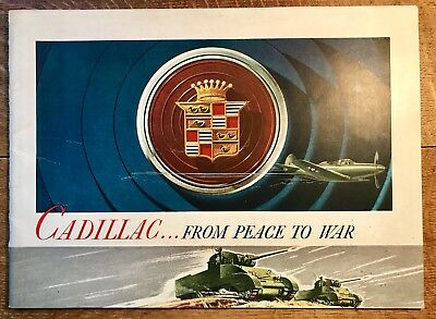 1940's CADILLAC FROM PEACE TO WAR BOOK - Car Brochure - Great Shape