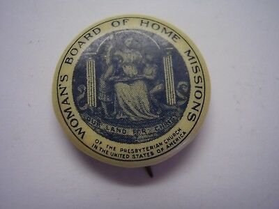 Vintage Pinback Woman's Board of Home Missions Presbyterian Church