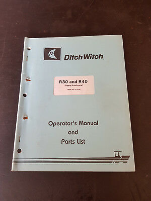 Ditch Witch R30 and R40 Digging Attachments Operators Manual and Parts List