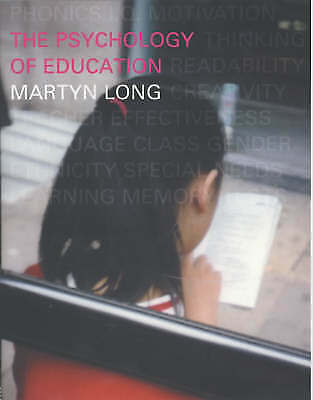 The Psychology of Education by Long, Martyn