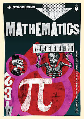 Introducing Mathematics: A Graphic Guide, Ziauddin Sardar, Jerry Ravetz, New
