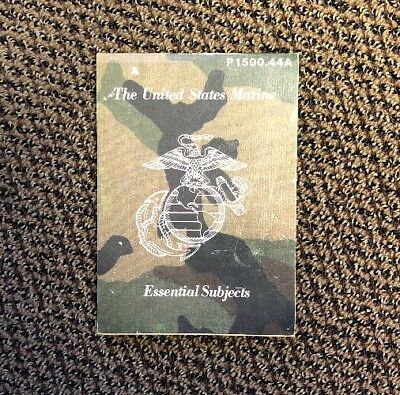The United States Marine Essential Subjects Usmc Marines P1500.44A Aug 1986 Book