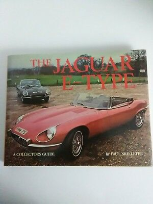 THE JAGUAR E-TYPE by PAUL SKILLETER book A COLLECTORS GUIDE