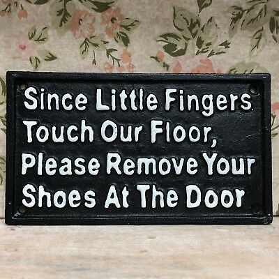 "Antique Black Cast Iron Wall Sign Plaque ""Please Remove Your Shoes At The Door"""