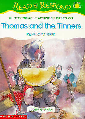 Thomas and the Tinners Judith Graham Read and Respond Photocopiable Activities