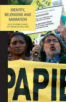 Identity, Belonging and Migration by Gerard Delanty (English) Paperback Book Fre
