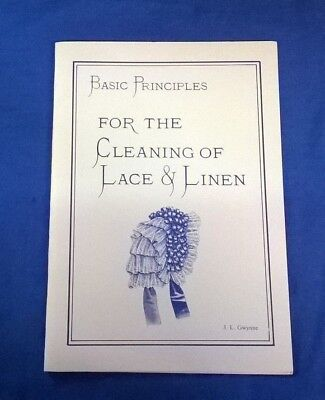Basic Principles for the cleaning of lace & linen, J.L.Gwynne- softback booklet