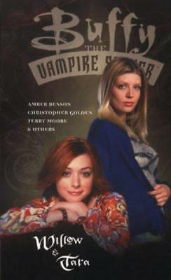 Buffy the Vampire Slayer: Willow and Tara, Very Good Condition Book, Christopher