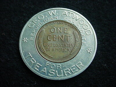 George W. Atwood, Republican Candidate For Treasurer Political Token