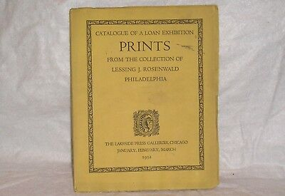 Catalogue Loan Exhibition Prints From Collection of Lessing J. Rosenwald - 1932